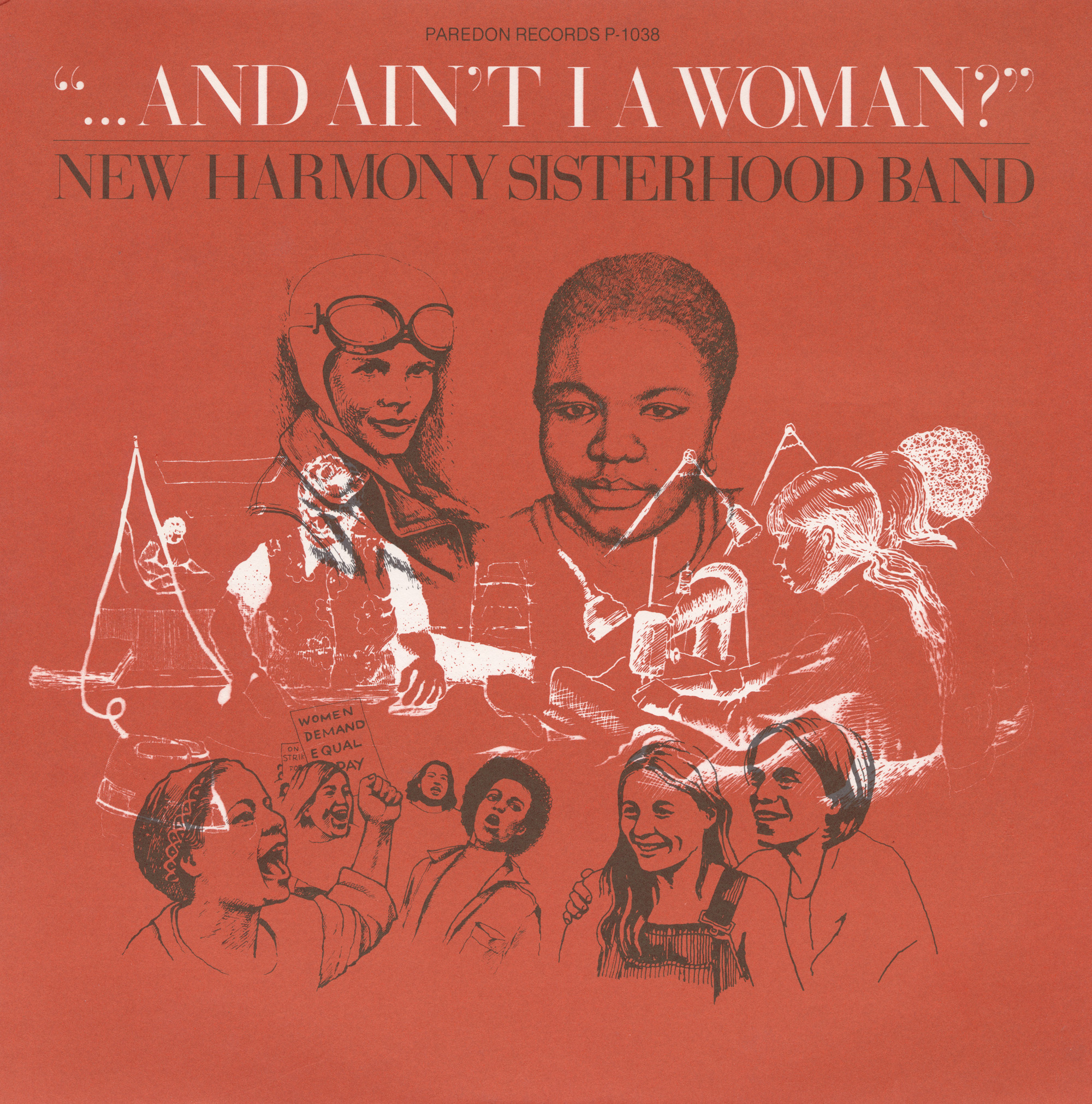 "Album cover image of Paredon Records P-1038, ""And Ain't I a Woman?"", New Harmony Sisterhood Band, 1977."